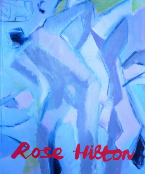 Rose Hilton Exhibition Catalogue Messums 2014